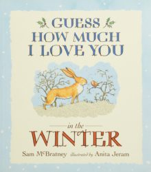 Guess How Much I Love You in the Winter (Picture Book by Sam McBratney - Walker Books)
