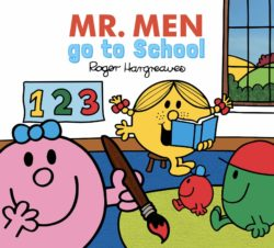 Mr. Men Go to School (Egmont Picture Book)