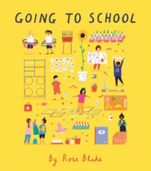Going to School (Lincoln Children's Book)