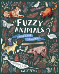 Fuzzy Animals: Touch and Feel Colouring in (Lincoln Children's Books)