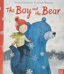 The Boy and the Bear (Nosy Crow Picture Book)