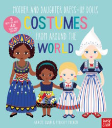 Mother and Daughter Dress-Up Dolls: Costumes From Around the World (Nosy Crow)