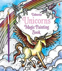 Usborne Magic Painting Unicorns (Arts & Crafts)