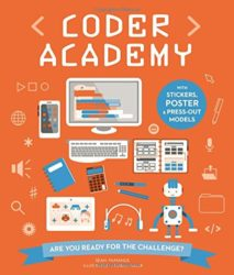 Coder Academy Are You Ready for the Challenge? (Ivy Kids Coding Book)