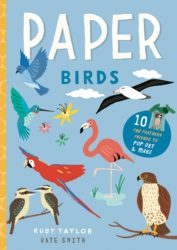 Paper Birds: 10 Fun Feathery Friends to Pop Out and Make (Ivy Kids)