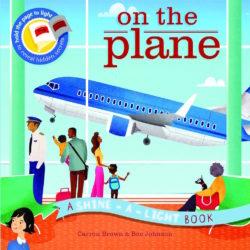 On the Plane (A Shine-a-Light Book - Ivy Kids)