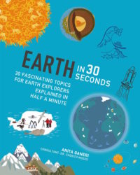 30 Fascinating Topics for Earth Explorers (Ivy Kids)