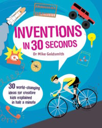 30 Ingenious Ideas for Innovative Kids (Ivy Kids)