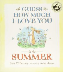 Guess How Much I Love You in the Summer (Picture Book by Sam McBratney - Walker Books)