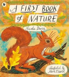 A First Book of Nature (Walker Books - Nicola Davies)
