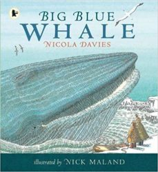 Big Blue Whale (Walker Nature Storybooks - Nicola Davies)