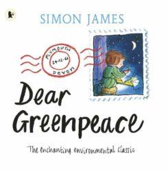 Dear Greenpeace (Walker Books - Simon James)