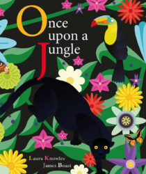 Once Upon a Jungle (words & pictures Book)